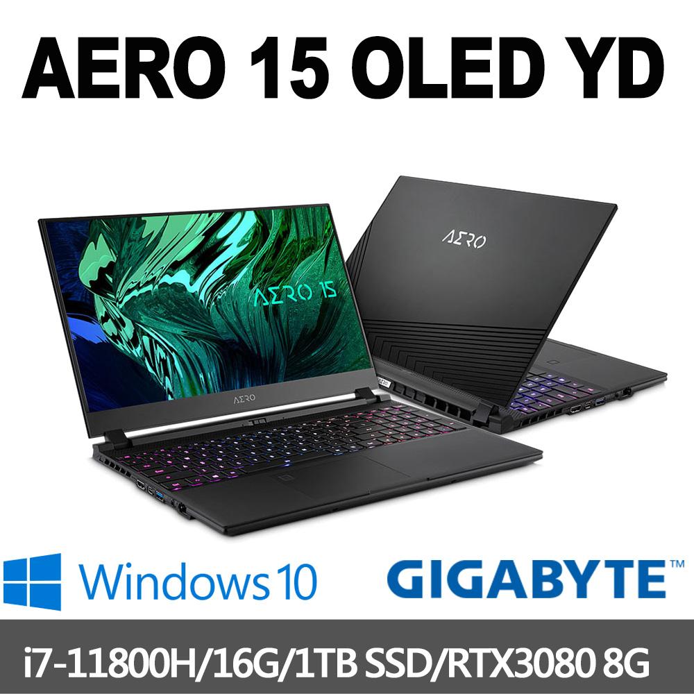 GIGABYTE技嘉 AERO 15 OLED YD 15.6吋UHD電競筆電(i7-11800H/16G/1T SSD/RTX3080 8G/Win10P)