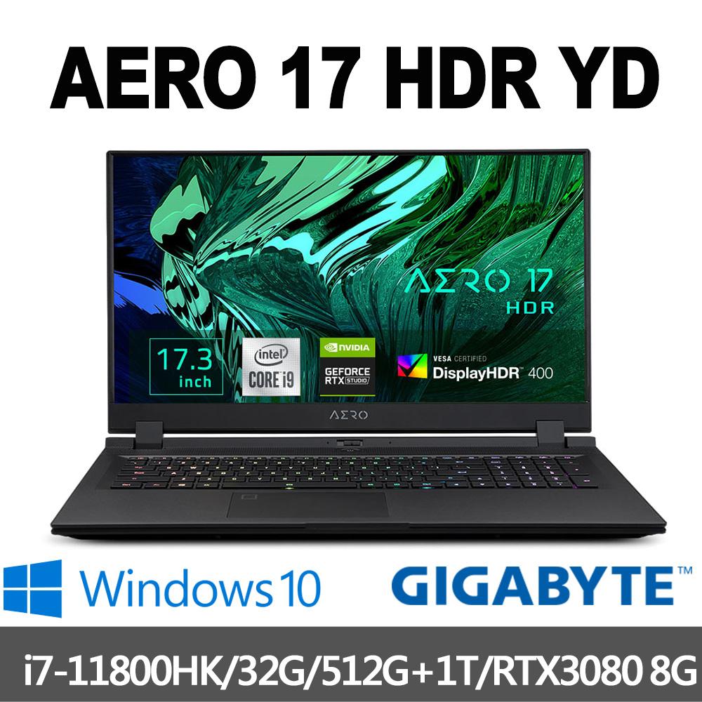 GIGABYTE技嘉 AERO 17 HDR YD 17.3吋UHD電競筆電(i7-11800HK/32G/512G+1T/RTX3080 8G/Win10P)