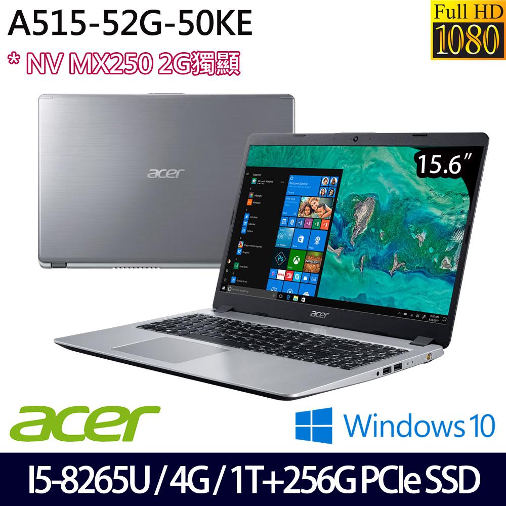 【硬碟升級】《Acer 宏碁》A515-52G-50KE(15.6吋FHD/i5-8265U/4GB/1T+256G PCIeSSD/MX250/兩年保)