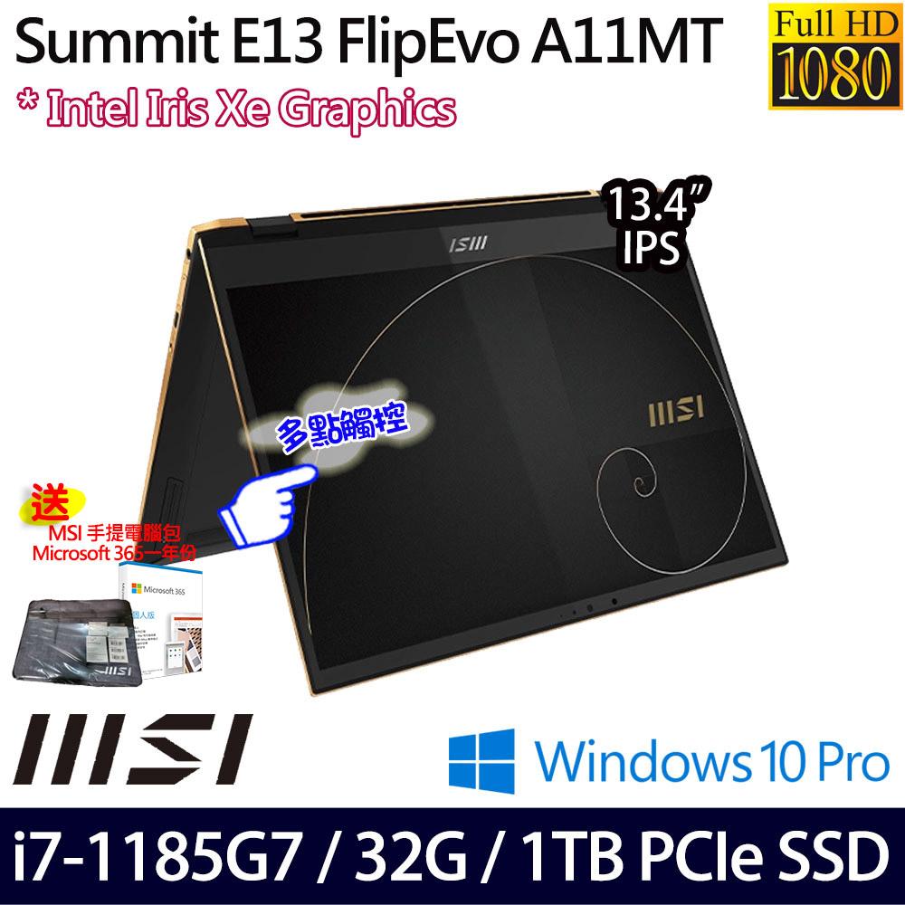《MSI 微星》Summit E13 Flip Evo A11MT-031TW(13.4吋FHD/i7-1185G7/32G/1TB PCIe/W10P)