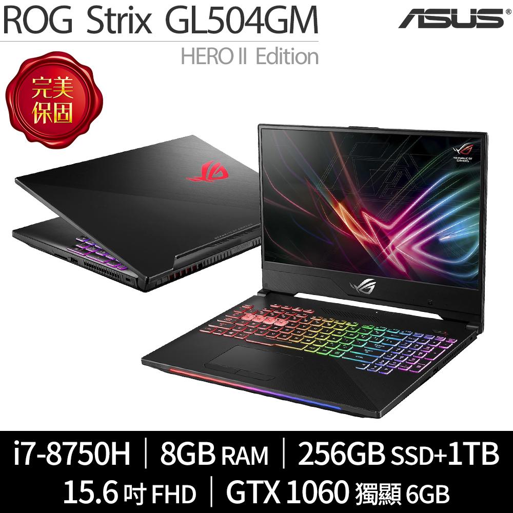 ASUS ROG HERO-II 電競 GL504GM-0091B8750H (i7-8750H / 8G / 256G SSD+1T / GTX 1060)