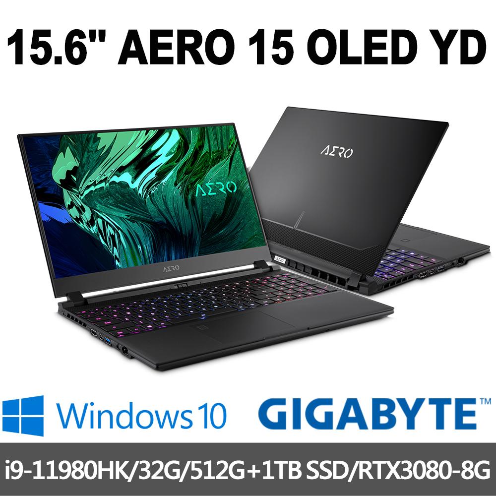 GIGABYTE技嘉 AERO 15 OLED YD 15.6吋UHD電競筆電(i9-11980HK/32G/512G+1T/RTX3080-8G/Win10P